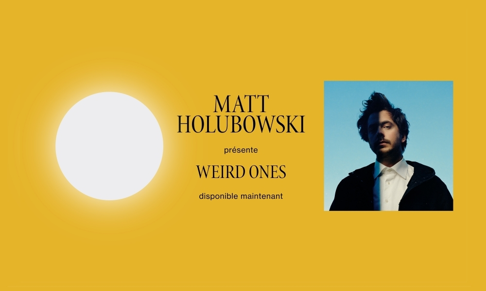 MATT HOLUBOWSKI présente Weird Ones - disponible maintenant